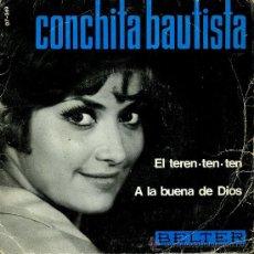 Discos de vinilo: CONCHITA BAUTISTA - EL TEREN TEN TEN - A LA BUENA DE DIOS - SINGLE 1966. Lote 26805140