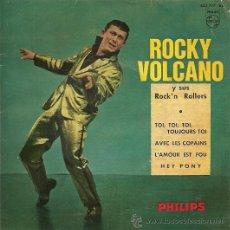 Discos de vinilo: ROCKY VOLCANO Y SUS ROCK´N ROLLERS EP SELLO PHILIPS AÑO 1961. Lote 26817753