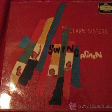 Discos de vinilo: LP-THE CLARK SISTERS-SWING AGAIN-LONDON 2177-ORIGINAL UK-1958. Lote 26823232