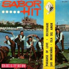 Discos de vinilo: CONJUNTO SABOR HIT - EP SINGLE VINILO 7'' - EDITADO EN ESPAÑA - PARADISE OF LOVE + 3 - BELTER 1964. Lote 26823472