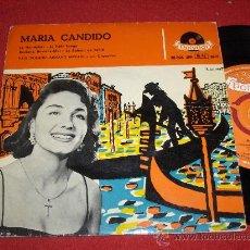 """Discos de vinilo: MARIA CANDIDO LE GONDOLIER /LE PETIT TANGO/REVIENS,REVIENS MOI/LE BATEAUR DE..7"""" EP 195? SPAIN. Lote 26836025"""