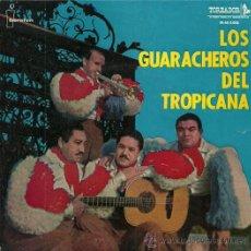Disques de vinyle: LOS GUARACHEROS DEL TROPICANA EP SELLO IBEROFON AÑO 1960. Lote 26840965