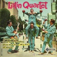 Discos de vinilo: LATIN QUARTET EP SELLO SAEF AÑO 1962. Lote 26846422
