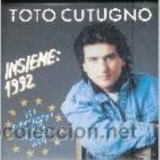 Dischi in vinile: TOTO CUTUGNO - INSIEME 1992 EUROVISION 1990 ITALIA CANCION GANADORA. Lote 26850175