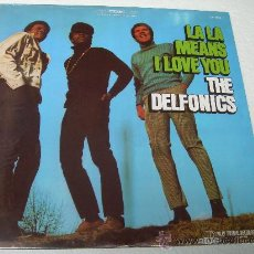 Discos de vinilo: LP THE DELFONICS LA LA MEANS I LOVE YOU VINILO SOUL. Lote 48156953