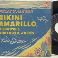 Discos de vinilo: SINGLE 45 RPM / / LUIS BASTIAN / BIKINI AMARILLO A LUNARES DIMINUTO JUSTO /// EDITADO RCA 1960 . Lote 26859419