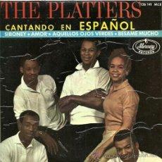 Discos de vinilo: THE PLATTERS CANTAN EN ESPAÑOL EP SELLO MERCURY AÑO 1964. Lote 26872600