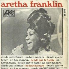 Discos de vinilo: ARETHA FRANKLIN SINGLE SELLO ATLANTIC AÑO 1968. Lote 26872832