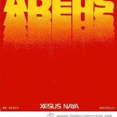 Discos de vinilo: XESUS NAYA - ADEUS / CANTIGAS - MUY RARO SINGLE CANTADO EN GALLEGO (MOVIEPLAY, 1972). Lote 26905150