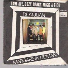Discos de vinilo: DAVE DEE, DOZY, BEAKY, MICK & TICH - DON JUAN / MARGARITA LIDMAN - SINGLE 1969. Lote 26972864