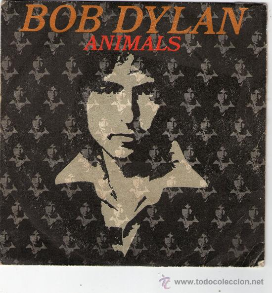 Discos de vinilo: SINGLE - BOB DYLAN - ANIMALS. - Foto 1 - 26926610