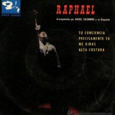 Discos de vinilo: RAPHAEL - EP SINGLE VINILO 7'' - EDITADO EN ESPAÑA - TU CONCIENCIA + 3 - BARCLAY 1963.. Lote 26932191