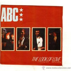 Discos de vinilo: UXV ABC SINGLE 1982 ELECTRONIC POP SYNHT THE LOOK OF LOVE PARTS ONE AND TWO / LA MIRADA DEL AMOR. Lote 26960262
