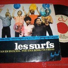 """Discos de vinilo: LES SURFS CANTAN EN ESPAÑOL POR UNA ROSA / CLAC TAPE/YA VERAS/EL JUEGO DEL AMOR 7"""" EP 1965 SPAIN. Lote 26961831"""