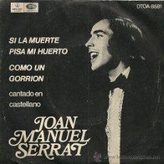 Discos de vinilo: JOAN MANUEL SERRAT SINGLE SELLO EMI-ODEON AÑO 1970 EDITADO EN ARGENTINA. Lote 26967388