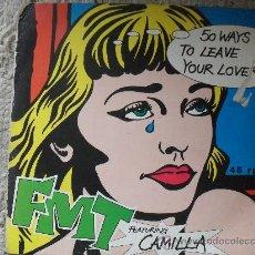Discos de vinilo: FMT FEATURING CAMILA, MAXI SINGLE 45 RPM, ELECTROLA 1.991- CANCION ESCRITA POR PAUL SIMON. Lote 27018333