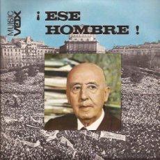 Discos de vinilo: SINGLE-DE RAYMOND-ESE HOMBRE-MUSIC VOX-PORTADA ABIERTA CON LETRAS-FRANCO-COMO NUEVO. Lote 27024388