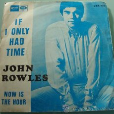 JOHN ROWLES - IF I ONLY HAD TIME - SINGLE DE 1968