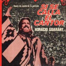 Discos de vinilo: HORACIO GUARANY - BANDA SONORA ORIGINAL DE LA PELÍCULA SI SE CALLA EL CANTOR - LP 1973?. Lote 27034363