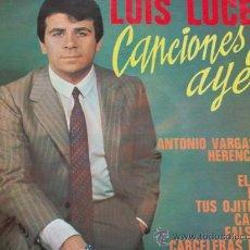 Discos de vinilo: LUIS LUCENA,CANCIONES DE AYER DEL 69. Lote 27036749