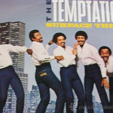 Discos de vinilo: THE TEMPTATIONS,SURFACE THRILLS DEL 83 EDICION USA. Lote 27037772