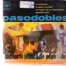 Discos de vinilo: MARIACHI JALISCO DE PEPE VILLA - PASODOBLES - EL RELICARIO / EL GATO MONTÉS / ESPAÑA CAÑI - EP 1962. Lote 27148709