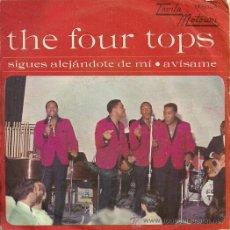 Discos de vinilo: FOUR TOPS SINGLE SELLO TAMLA MOTOWN EDITADO EN ESPAÑA AÑO 1967. Lote 27064236