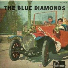 Discos de vinilo: LOS BLUE DIAMONDS EP SELLO FONTANA EDITADO EN ESPAÑA AÑO 1962. Lote 27064655