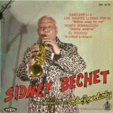 Discos de vinilo: SIDNEY BECHET EP SELLO HISPAVOX EDITADO EN ESPAÑA AÑO 1961. Lote 27068044