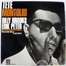 Discos de vinilo: TETE MONTOLIU EP SPAIN CONCENTRIC 1966 BILLY BROOKS ERIK PETER - SCANDIA SKY. Lote 27076150