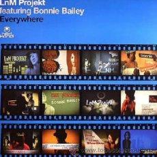 Discos de vinilo: LNM PROJEKT FEATURING BONNIE BAILEY * MAXI VINILO * EVERYWHERE * HED KANDI * TEMAZO DANCE * NUEVO. Lote 27099305