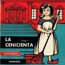 Discos de vinilo: LA CENICIENTA - TEATRODISC - 1962 - CON LIBRETO DE 8 PÁGINAS. Lote 27103192