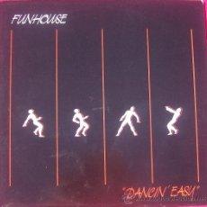 Discos de vinilo: FUN HOUSE DANCING EASY EDICIÓN HOLANDESA.. Lote 27126204