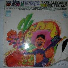 Discos de vinilo: LOS ALEGRES DE TERAN CORRIDOS Y RANCHERA DE PEGUE - ENVIO GRATIS A ESPAÑA. Lote 27140804