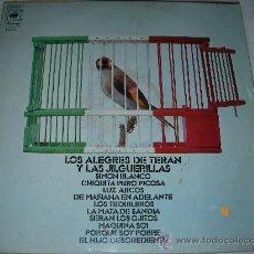Discos de vinilo: LOS ALEGRES DE TERAN Y LAS JILGUERILLAS - ENVIO GRATIS PARA ESPAÑA. Lote 27141960