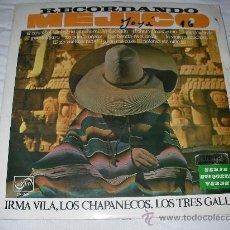 Discos de vinilo: IRMA VILA, LOS CHAPANECOS, LOS TRES GALLOS - ENVIO GRATIS A ESPAÑA. Lote 27142215