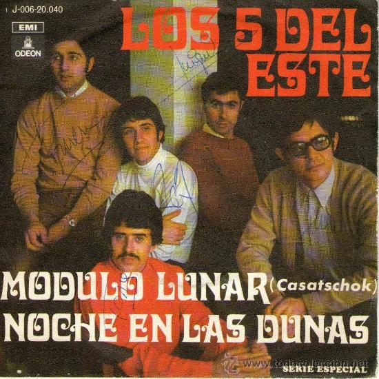 LOS 5 DEL ESTE - AUTOGRAFIADO - SINGLE VINILO 7'' - EDITADO EN ESPAÑA - MÓDULO LUNAR + 1 - EMI 1969 (Música - Discos - Singles Vinilo - Grupos Españoles 50 y 60)