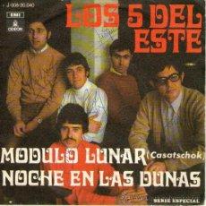 Discos de vinilo: LOS 5 DEL ESTE - AUTOGRAFIADO - SINGLE VINILO 7'' - EDITADO EN ESPAÑA - MÓDULO LUNAR + 1 - EMI 1969. Lote 27142489