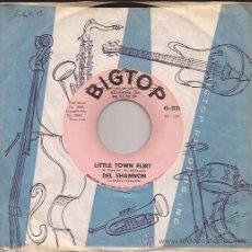 Discos de vinilo: SINGLE-DEL SHANNON-BIGTOP 3131-USA-1962. Lote 27149971