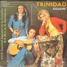 Discos de vinilo: TRINIDAD SIGUEME / UNA VIDA RF-4597. Lote 27151676