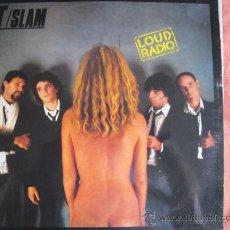 Discos de vinilo: LP - T-SLAM - LOUD RADIO - ORIGINAL ESPAÑOL, EPIC RECORDS 1981. Lote 27199264