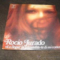 Discos de vinilo: ROCIO JURADO SINGLE VA A LLEGAR LA PRIMAVERA 1974 COLUMBIA SPA. Lote 27219464