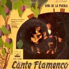 Discos de vinilo: LA NIÑA DE LA PUEBLA CANTE FLAMENCO LA VOZ DE SU AMO EMI 7EPL 13.320 AÑO 1959. Lote 27252188