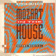 Discos de vinilo: WALDO DE LOS RIOS - MOZART IN THE HOUSE - BROMA MUSICAL (3 VERSIONES) - MAXISINGLE 1991. Lote 27303528