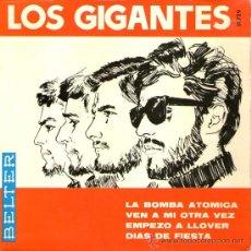 Discos de vinilo: LOS GIGANTES - EP VINILO 7'' - EDITADO EN ESPAÑA - LA BOMBA ATÓMICA + 3 - BELTER 1966.. Lote 27232344