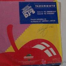 Discos de vinilo: TABURIENTE - EL AMANECER/EL DORADO PROMO 45. Lote 27239268