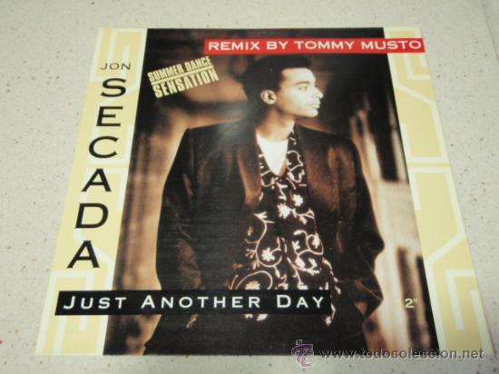 JON SECADA ( JUST ANOTHER DAY ) NEW CLUB MIX + CLUB MIX + UNDERGROUND VOCAL 1992-EEC MAXI45 (Música - Discos de Vinilo - EPs - Disco y Dance)