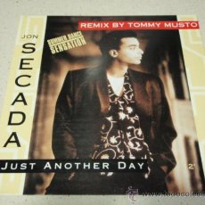Discos de vinilo: JON SECADA ( JUST ANOTHER DAY ) NEW CLUB MIX + CLUB MIX + UNDERGROUND VOCAL 1992-EEC MAXI45. Lote 27272547