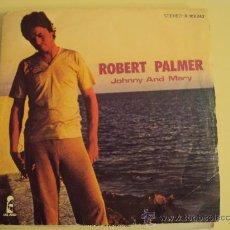 Discos de vinilo: DISCO VINILO SINGLE JOHNNY AND MARY - ROBERT PALMER -. Lote 27283734