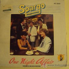 Discos de vinilo: DISCO VINILO SINGLE ONE NIGHT AFFAIRE - SPARGO -. Lote 27284266